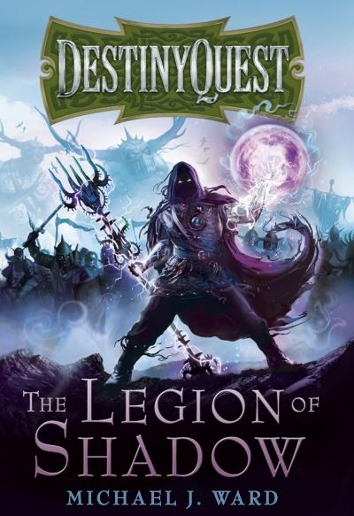 Destiny Quest 1 - La Légion des Ténèbres Legion