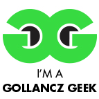 I am a Gollancz Geek