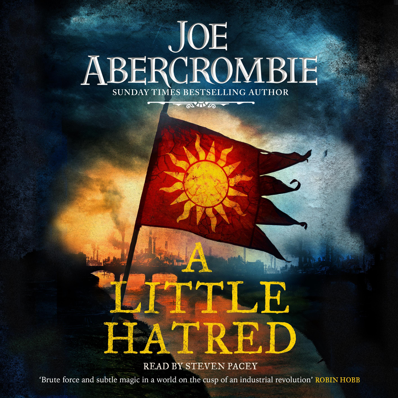 joe abercrombie a little hatred