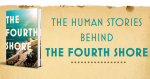 The Human Stories Behind the Fourth Shore